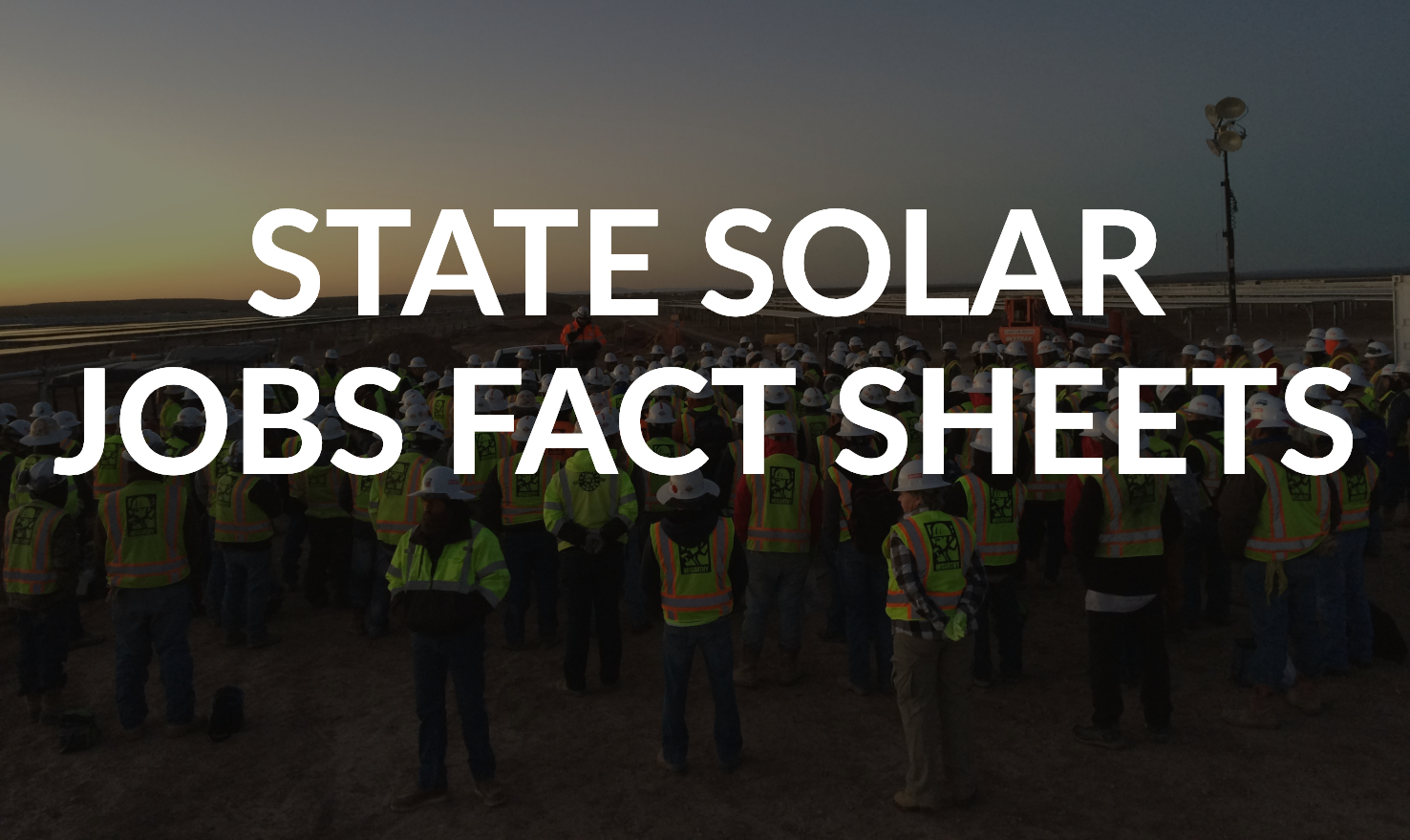 State Solar Jobs Fact Sheets